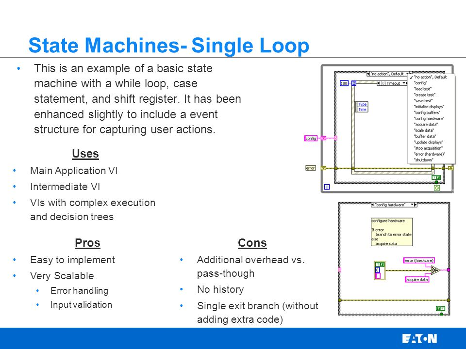 State Machines- Single Loop This is an example of a basic state machine with a while loop, case statement, and shift register.