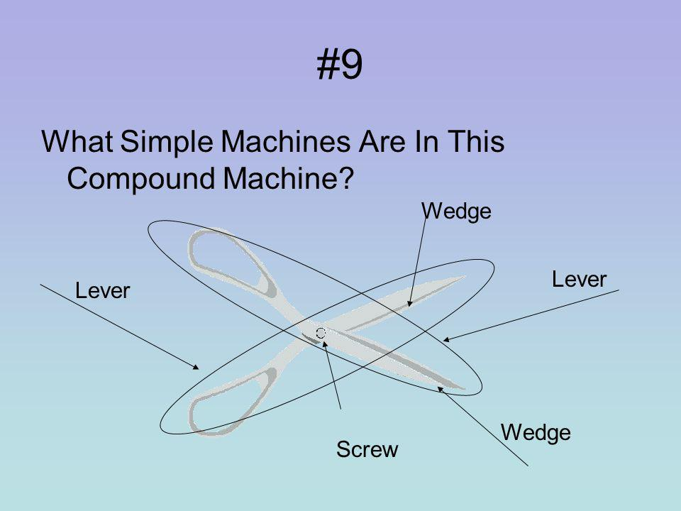 #8 What Simple Machine Is This Lever