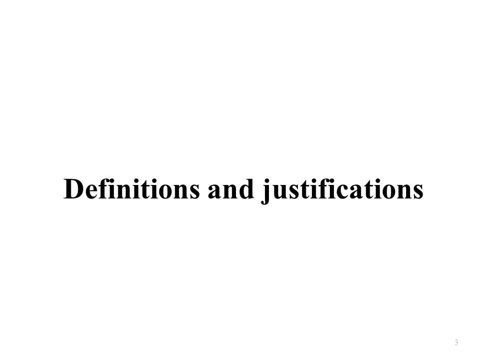 3 Definitions and justifications