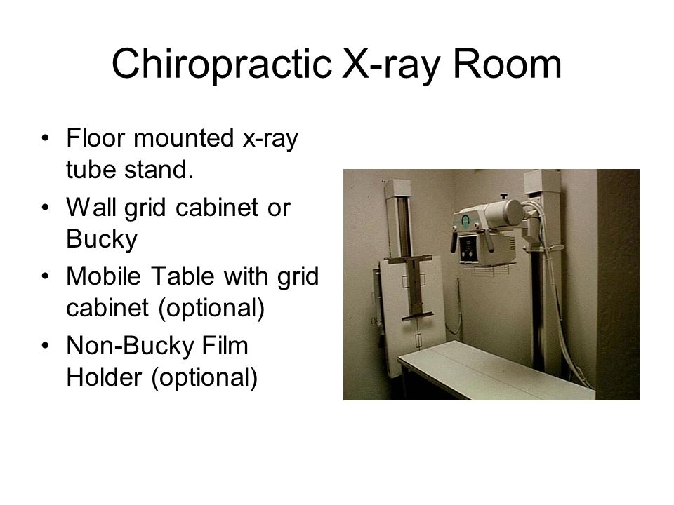 Chiropractic X-ray Room Floor mounted x-ray tube stand. Wall grid cabinet or Bucky Mobile Table with grid cabinet (optional) Non-Bucky Film Holder (op