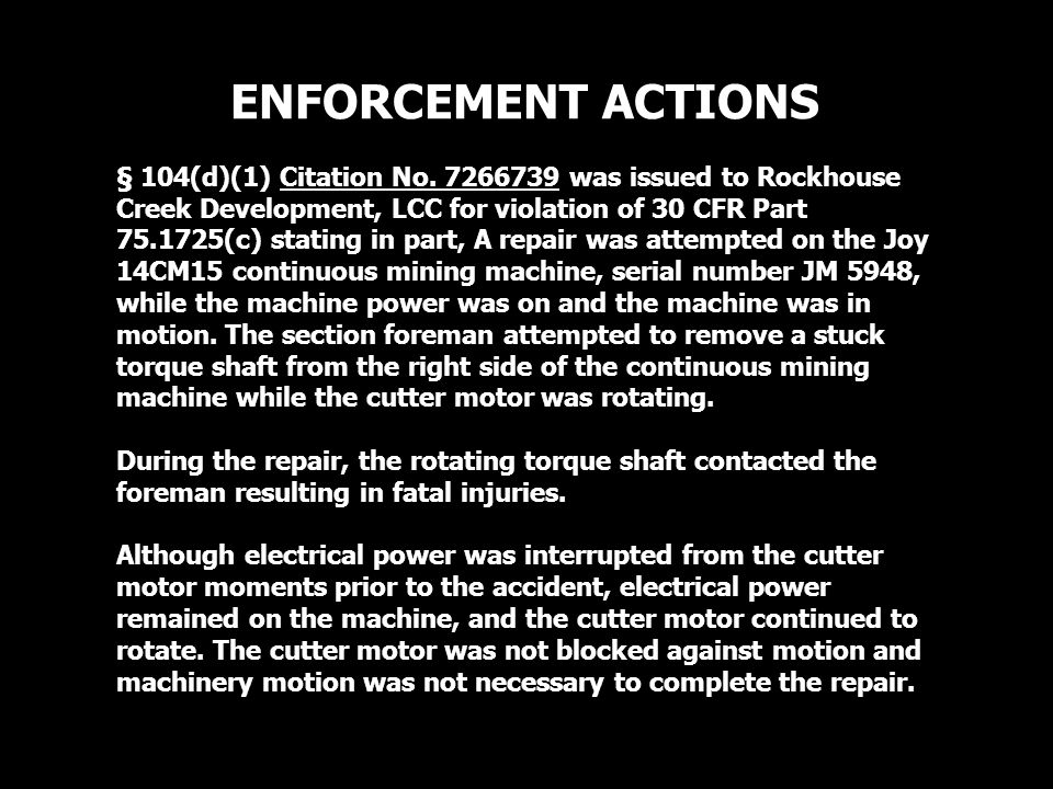 ENFORCEMENT ACTIONS § 104(d)(1) Citation No.