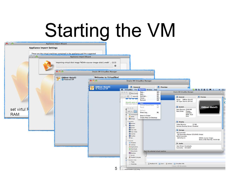 6 Starting the VM user: embnet password: embnet2012