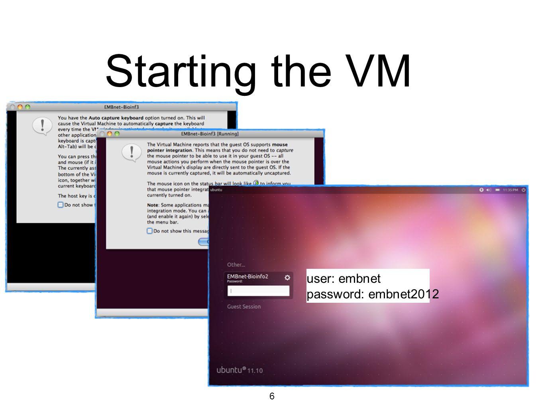 7 Starting the VM Ubuntu Manual short description of the Virtual Machine