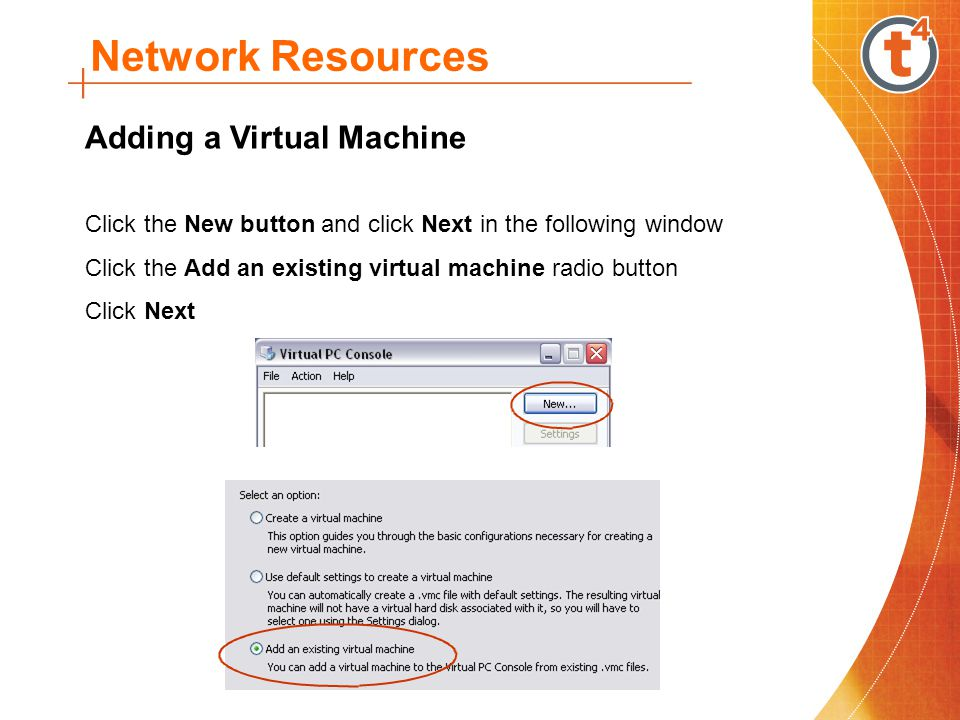 Network Resources Adding a Virtual Machine Click the Browse button.