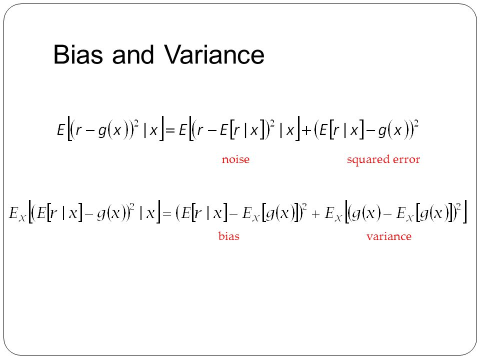 Bias and Variance biasvariance noisesquared error