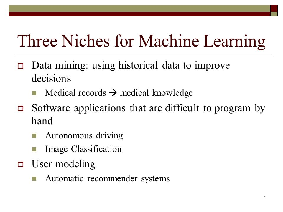 20 Todays Topics Why is machine learning.