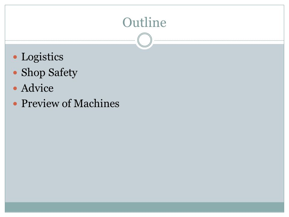 Outline Logistics Shop Safety Advice Preview of Machines