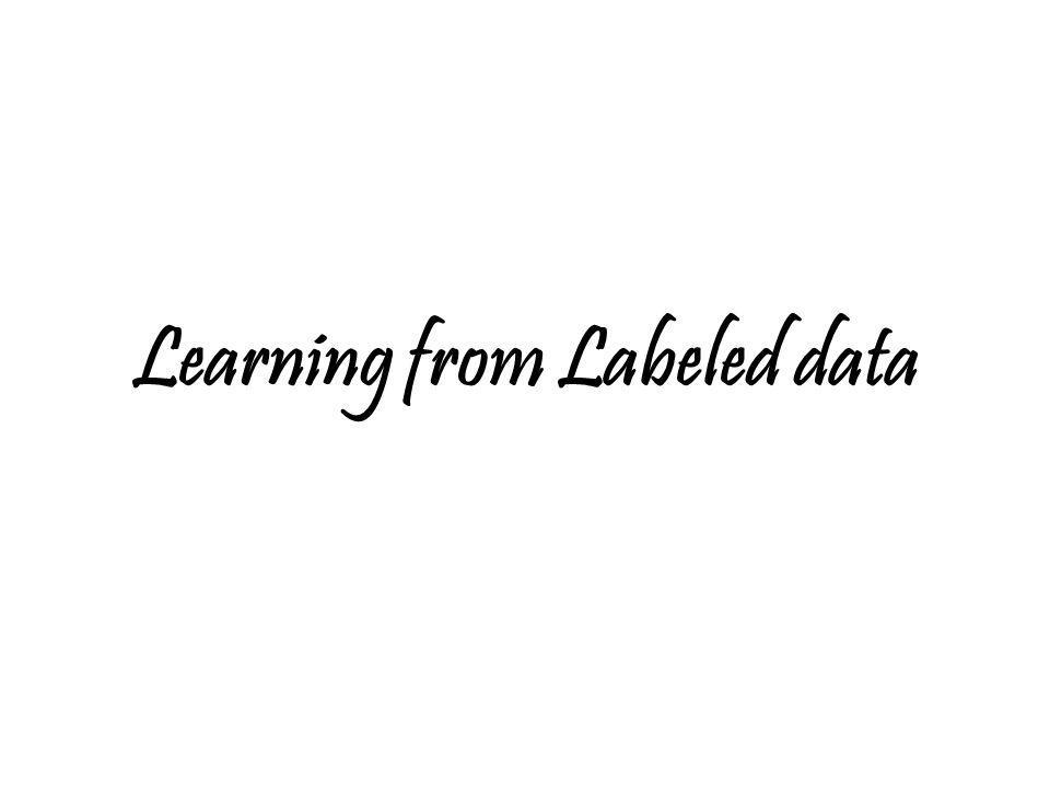 Learning from Labeled data