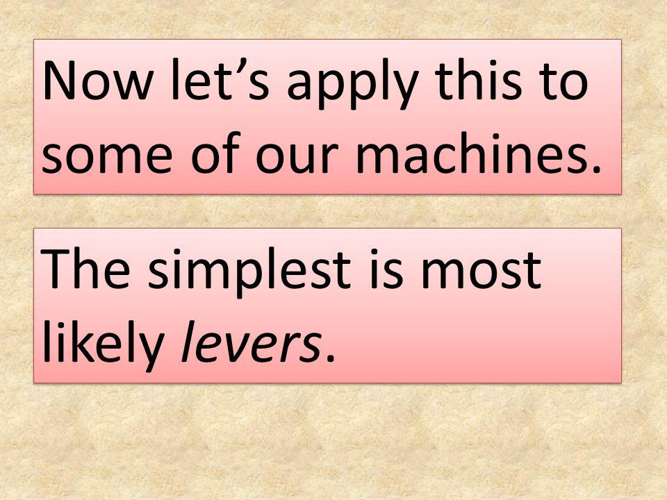 Simple Machines.(Simple case.) c.g. m S = 125 gm B = ?.