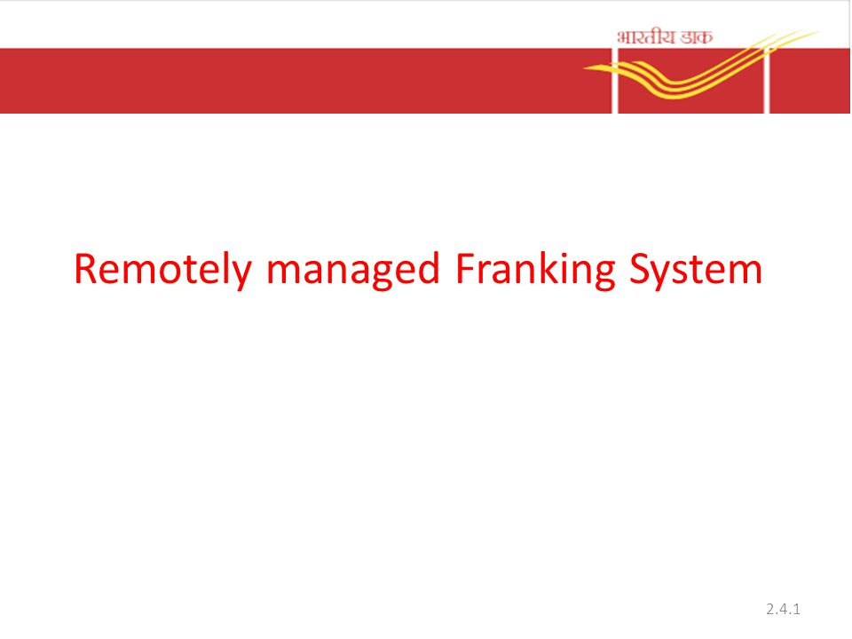Remotely managed Franking System 2.4.1