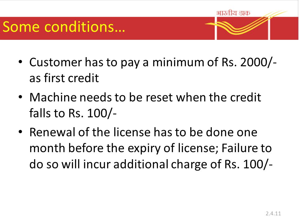 Some conditions… Customer has to pay a minimum of Rs.