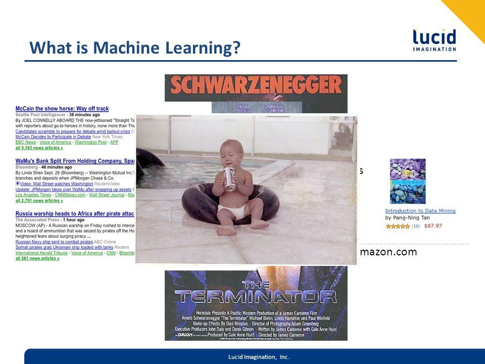 Lucid Imagination, Inc. Amazon.com What is Machine Learning Google News