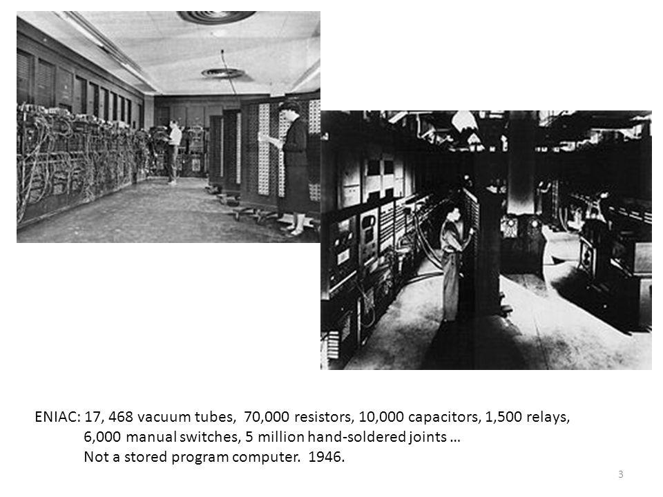 EDSAC (Electronic Delay Storage Automatic Calculator): University of Cambridge Mathematical Laboratory, England, 1949.