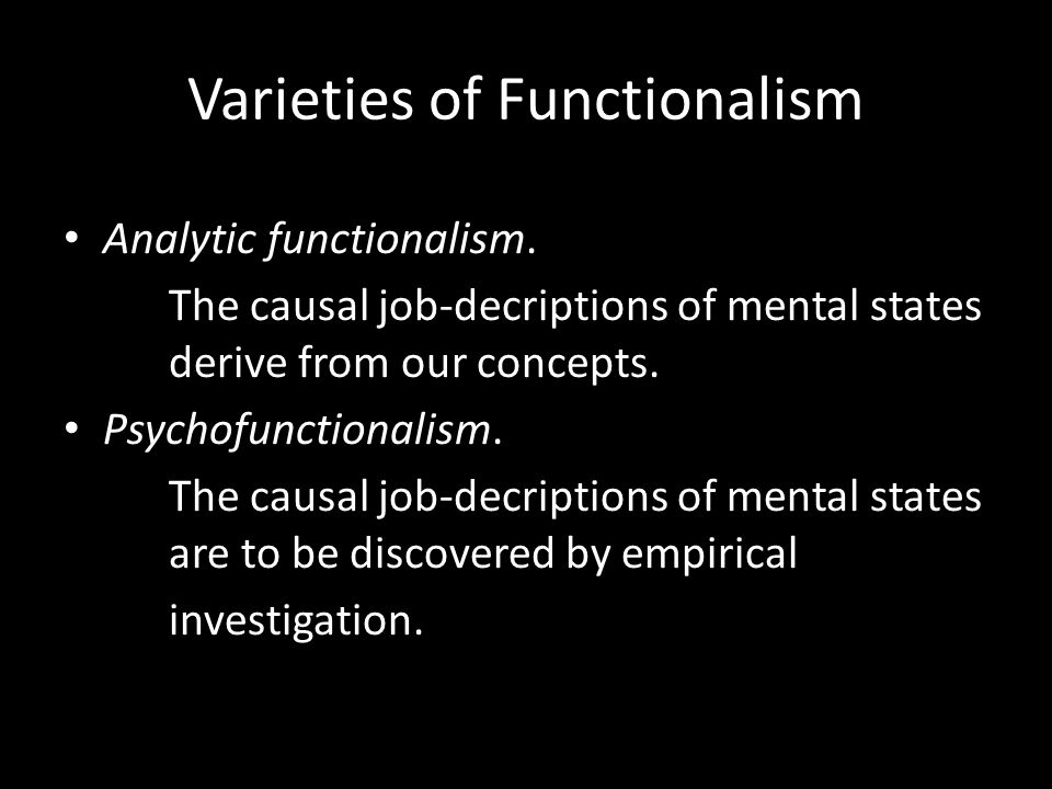 Varieties of Functionalism Analytic functionalism.