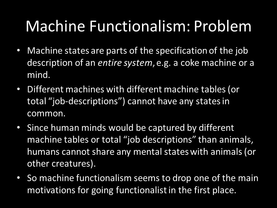 Machine states are parts of the specification of the job description of an entire system, e.g.