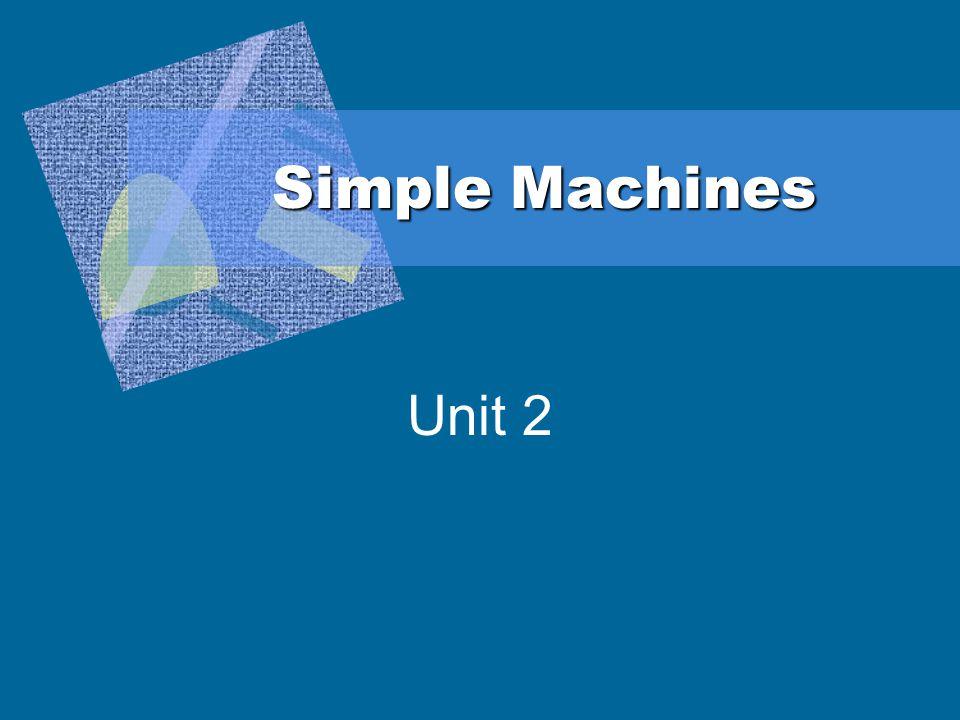 Simple Machines S8P3.