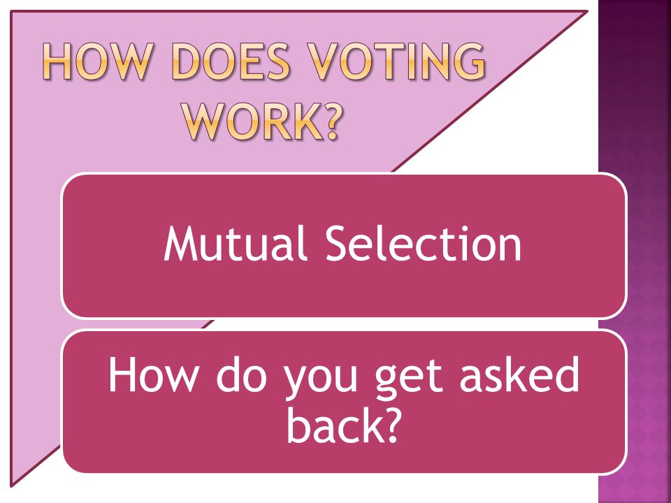 Mutual Selection How do you get asked back