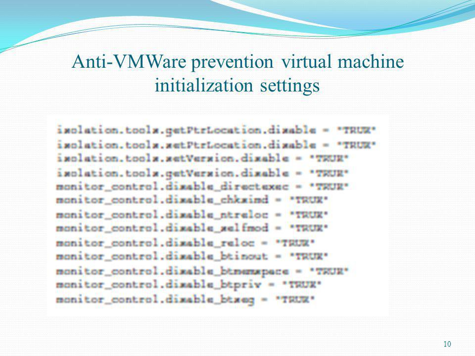 Anti-VMWare prevention virtual machine initialization settings 10