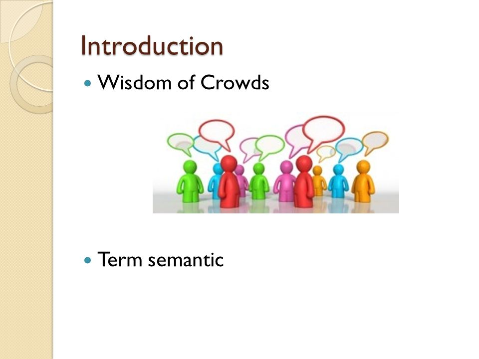 Introduction Wisdom of Crowds Term semantic