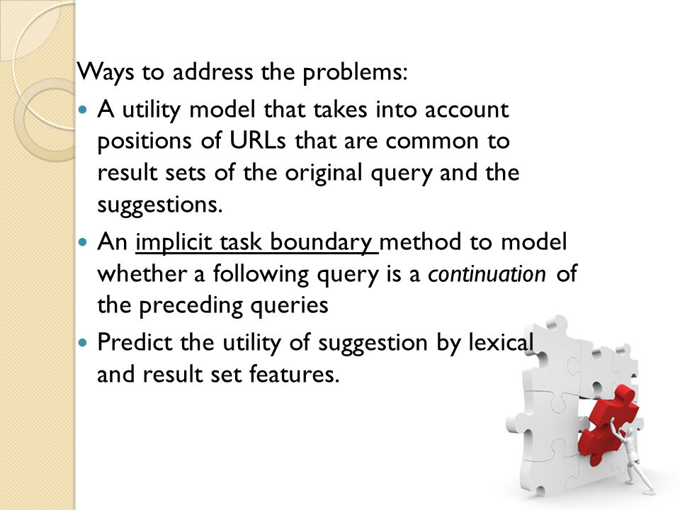 The system not only increases the chance of finding suggestions for a given query, it also ensures a significantly higher quality of these suggestions.