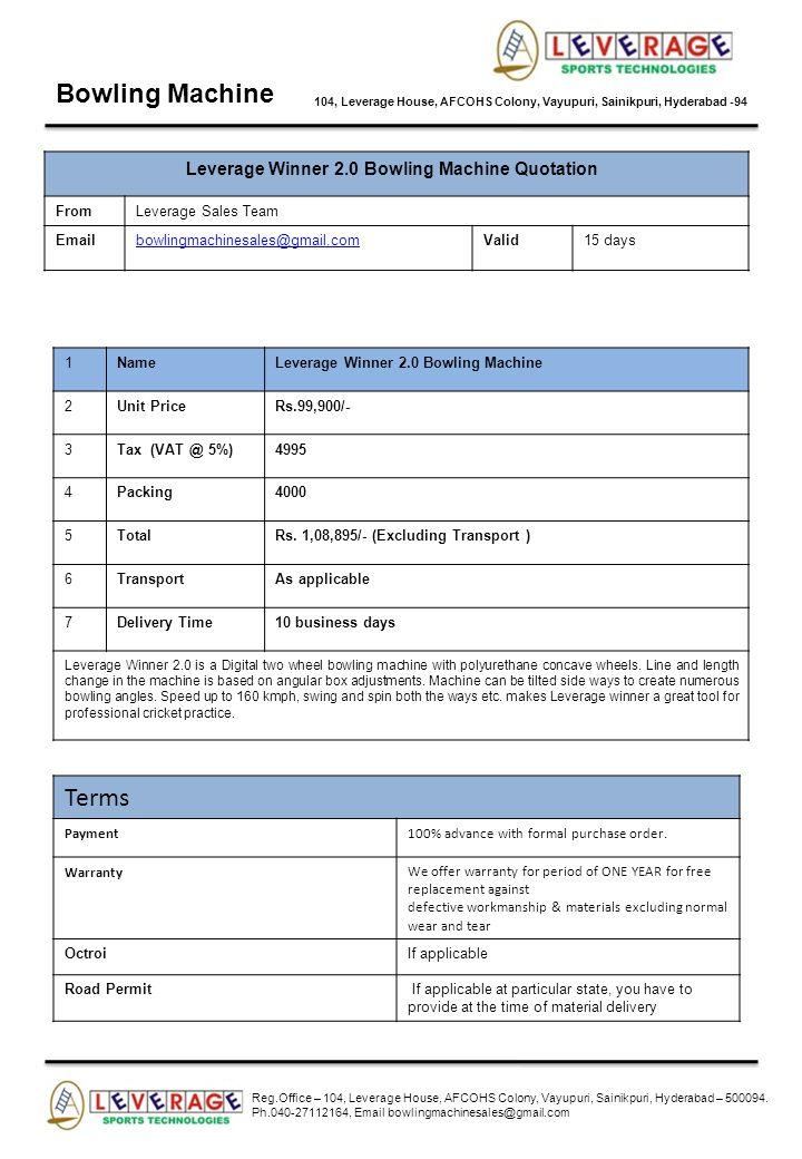 Bowling Machine 104, Leverage House, AFCOHS Colony, Vayupuri, Sainikpuri, Hyderabad -94 Leverage Winner 2.0 Bowling Machine Quotation FromLeverage Sal