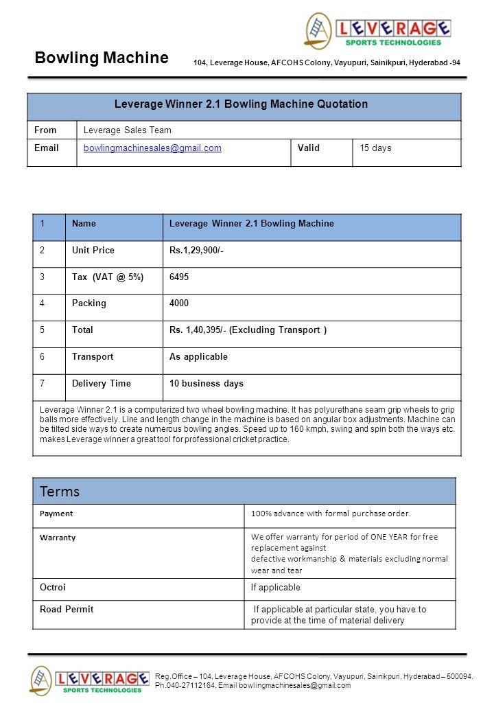 Bowling Machine 104, Leverage House, AFCOHS Colony, Vayupuri, Sainikpuri, Hyderabad -94 Leverage Winner 2.1 Bowling Machine Quotation FromLeverage Sal