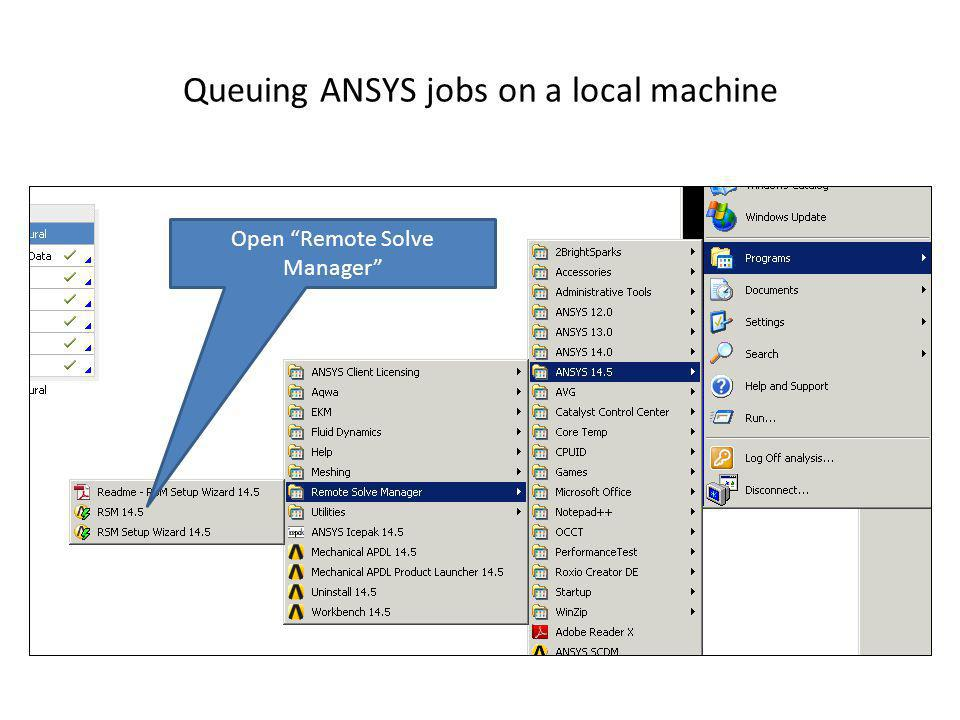 Queuing ANSYS jobs on a local machine Open Remote Solve Manager