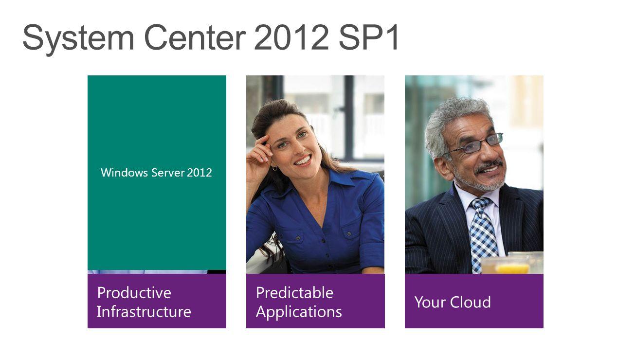 System Center 2012 SQL Server Windows Server Manages Microsoft Hyper-V Server 2008 R2 Windows Server 2012 Windows Server 2008 R2 Microsoft Hyper-V Server 2012 SP1 2008 R2 2012 2008 R2 2012 5+ 6+