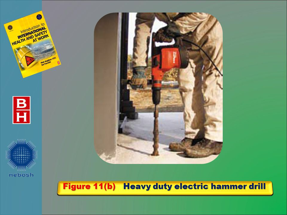 Figure 11(b) Heavy duty electric hammer drill