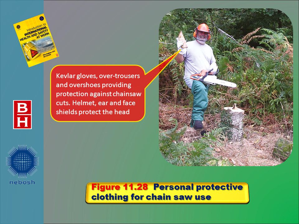 Figure 11.28 Personal protective clothing for chain saw use Kevlar gloves, over-trousers and overshoes providing protection against chainsaw cuts.