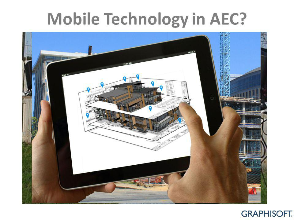 Mobile Technology in AEC?
