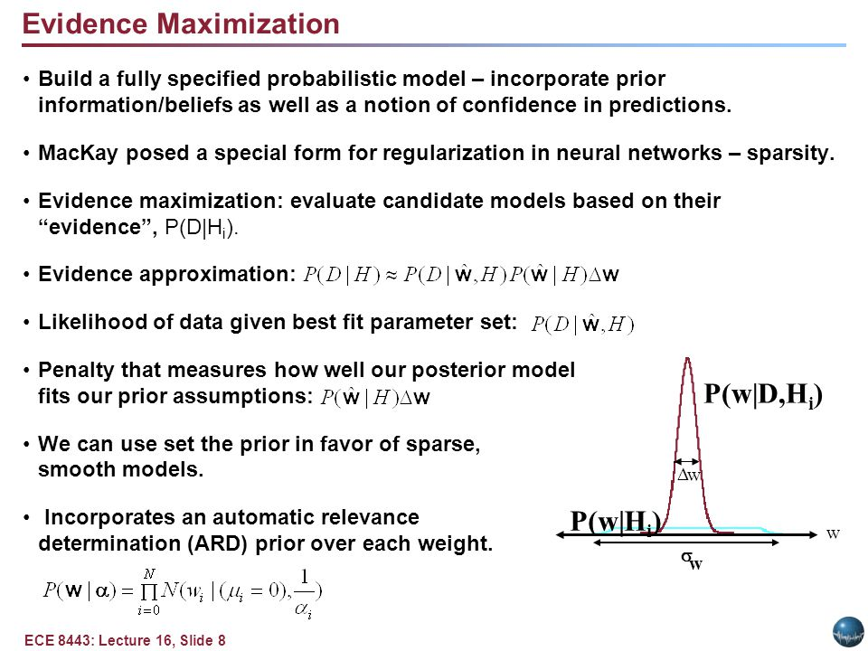 ECE 8443: Lecture 16, Slide 8 Build a fully specified probabilistic model – incorporate prior information/beliefs as well as a notion of confidence in predictions.