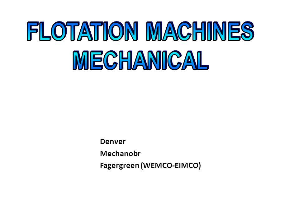 DenverMechanobr Fagergreen (WEMCO-EIMCO)