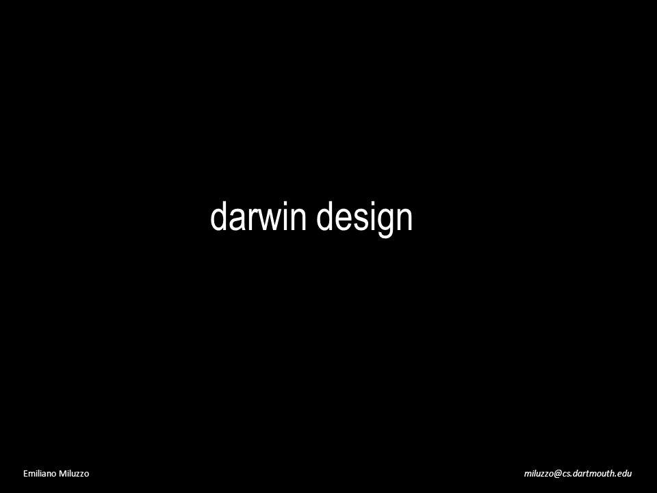 miluzzo@cs.dartmouth.eduEmiliano Miluzzo darwin design