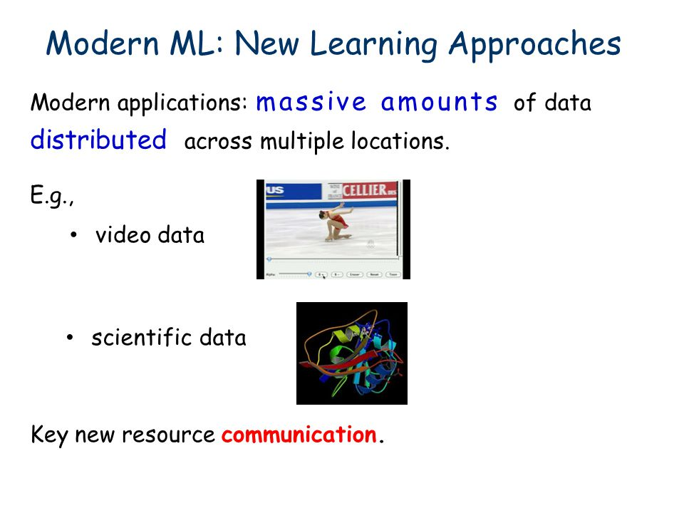 scientific data Key new resource communication. video data E.g., Modern applications: massive amounts of data distributed across multiple locations.