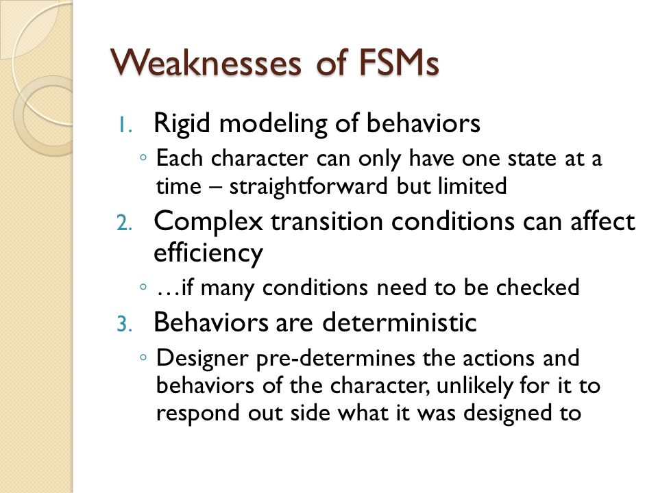 Weaknesses of FSMs 1.