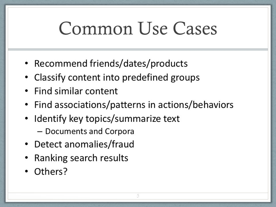 Common Use Cases 5