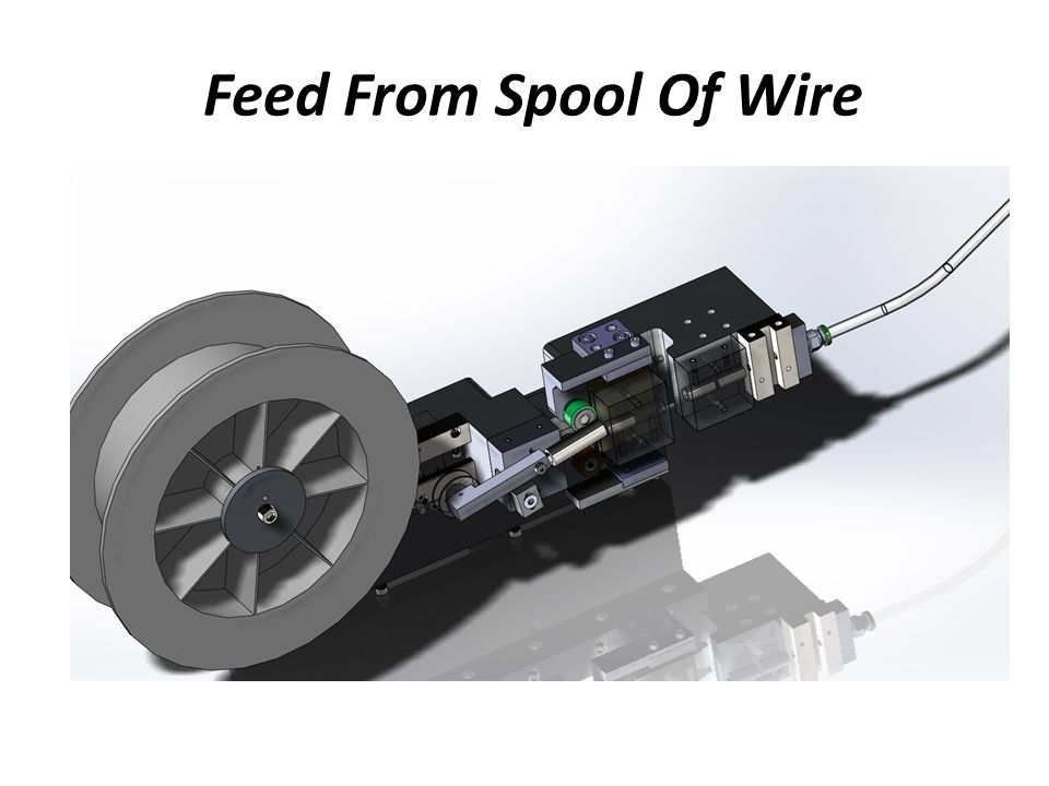 Feed From Spool Of Wire