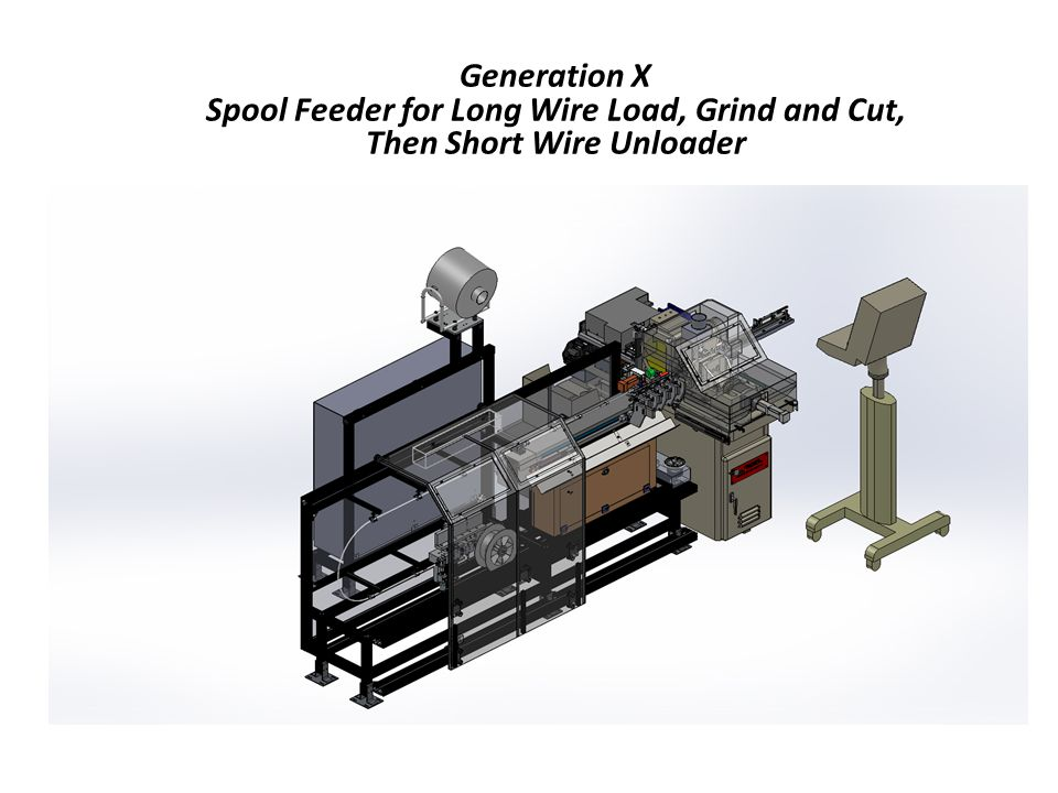 Generation X Spool Feeder for Long Wire Load, Grind and Cut, Then Short Wire Unloader