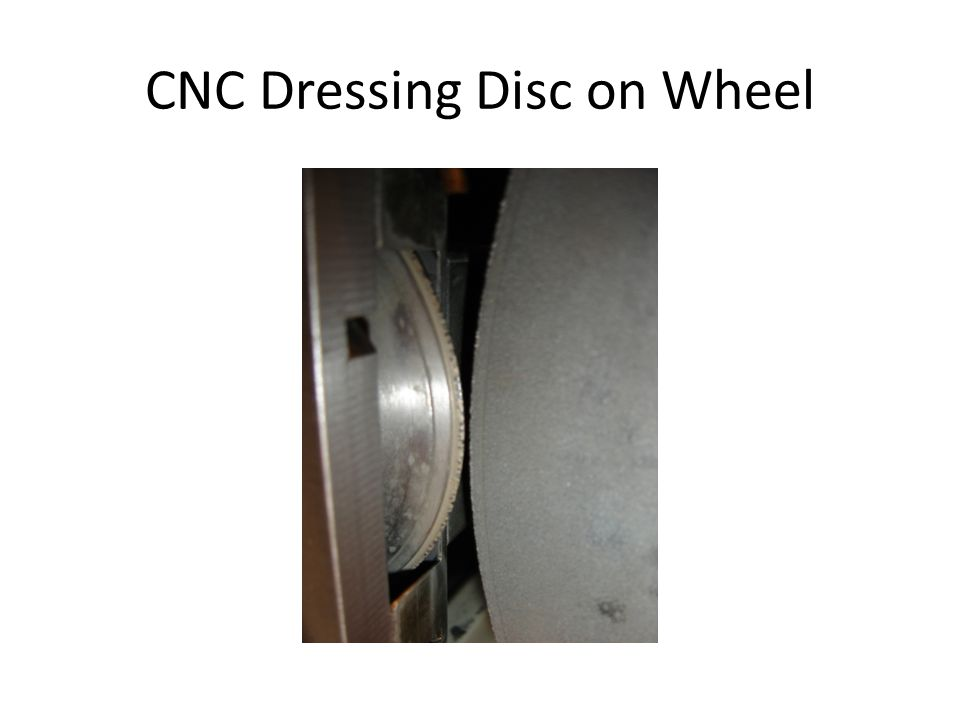 CNC Dressing Disc on Wheel