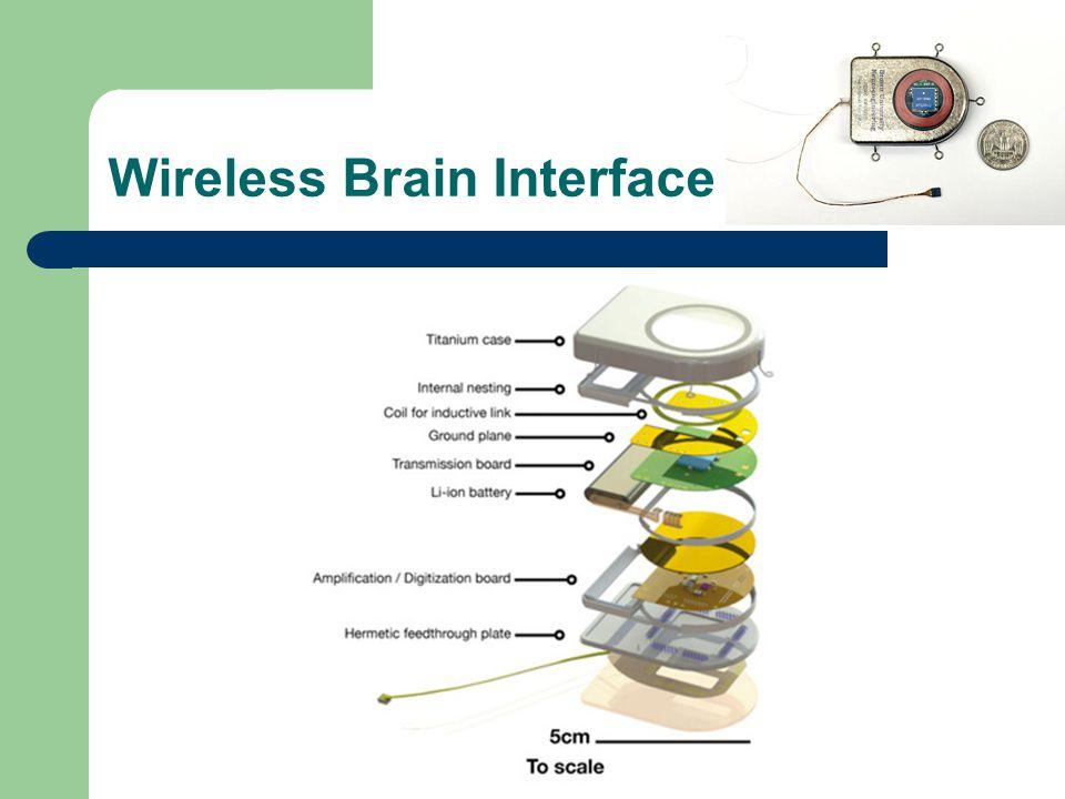 Wireless Brain Interface