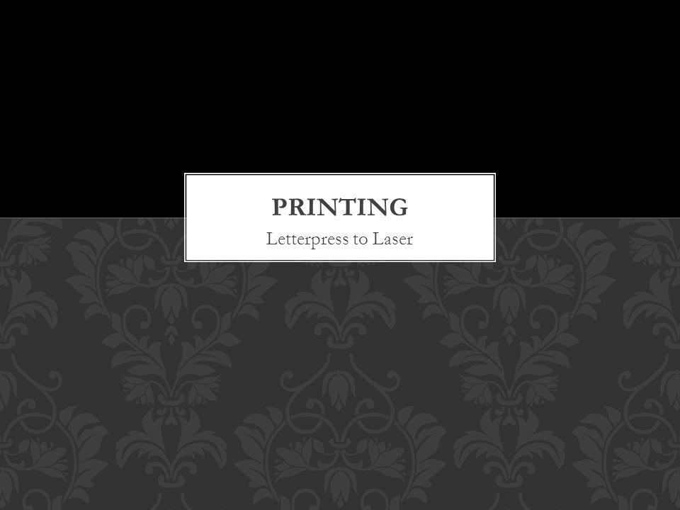 Letterpress to Laser