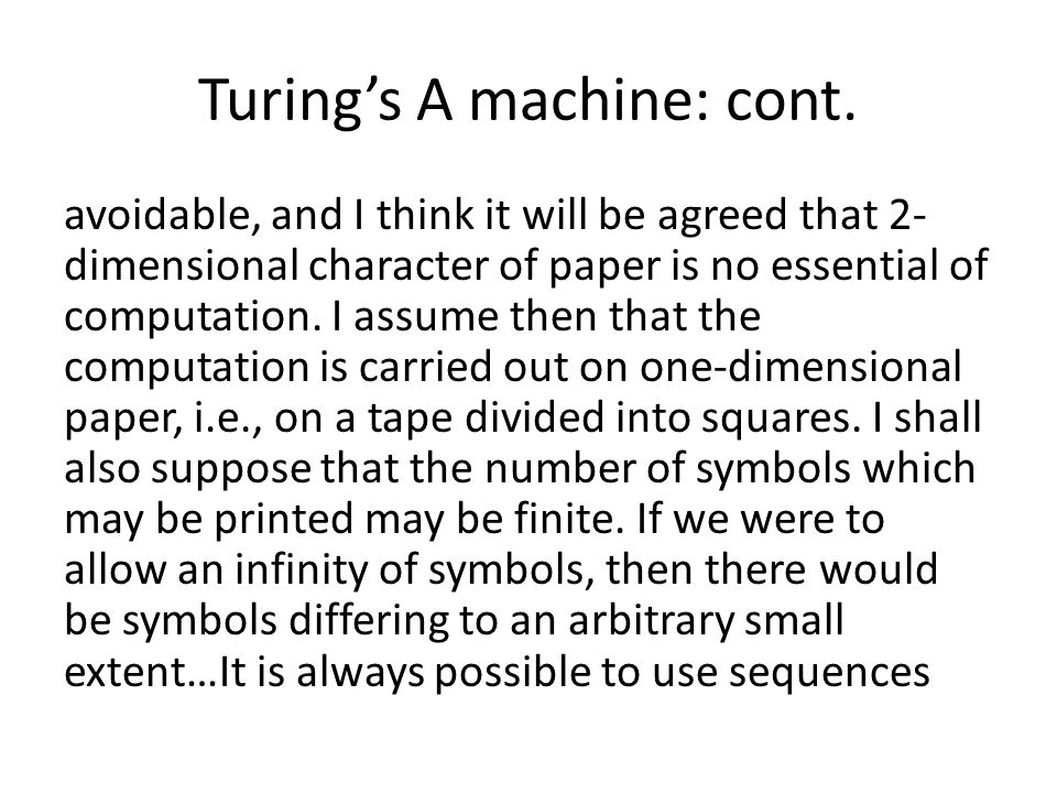 Turings A machine: cont.