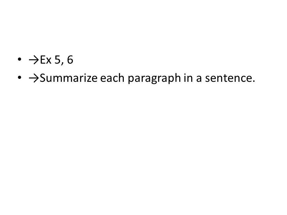 Ex 5, 6 Summarize each paragraph in a sentence.