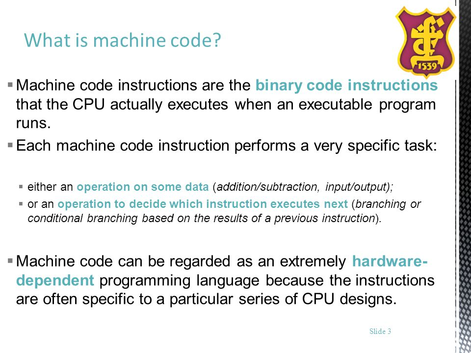 What is machine code? Machine code instructions are the binary code instructions that the CPU actually executes when an executable program runs. Each