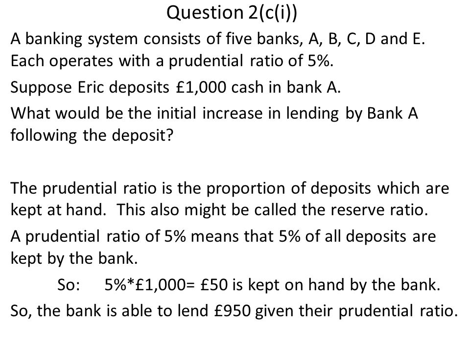 Question 2(c(i)) A banking system consists of five banks, A, B, C, D and E.