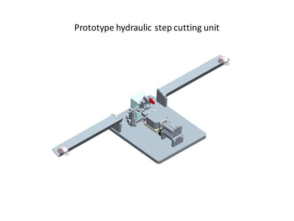 Prototype hydraulic step cutting unit