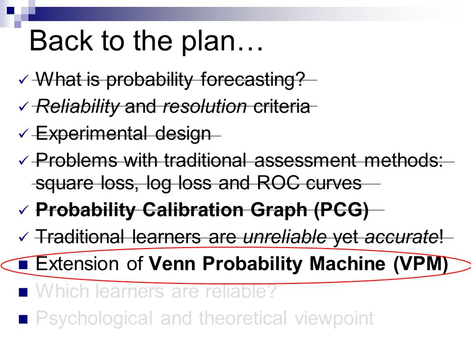 Back to the plan… What is probability forecasting.