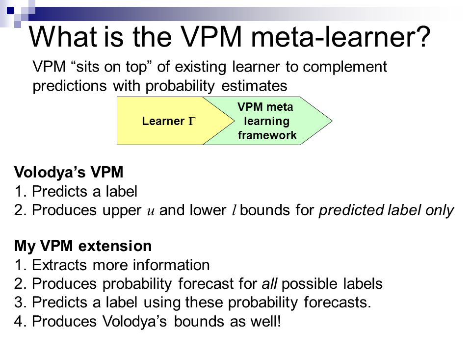 What is the VPM meta-learner.