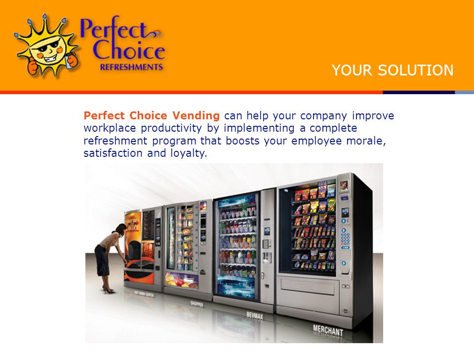 Perfect Choice Vending can help your company improve workplace productivity by implementing a complete refreshment program that boosts your employee morale, satisfaction and loyalty.